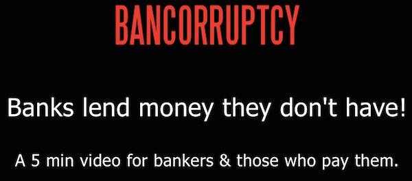 Bancorrupcty - Banks Lend Money They Don't Have