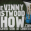 The Vinny Eastwood Show