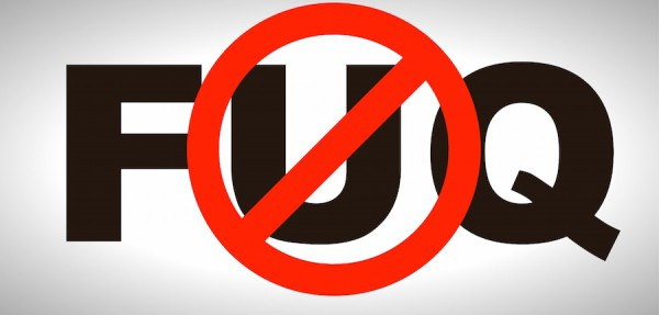 Stop FUQ